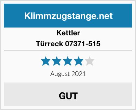 Kettler Türreck 07371-515 Test