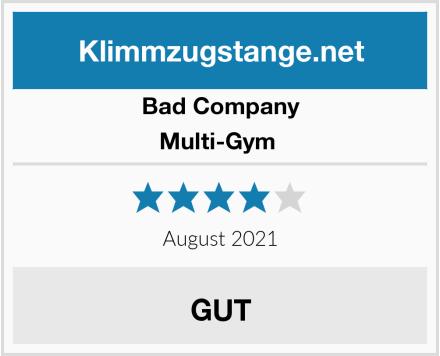 Bad Company Multi-Gym  Test