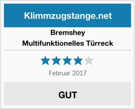 Bremshey Multifunktionelles Türreck Test