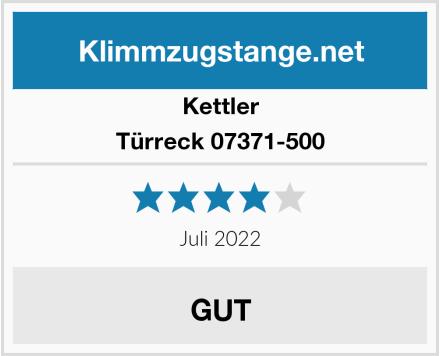 Kettler Türreck 07371-500 Test