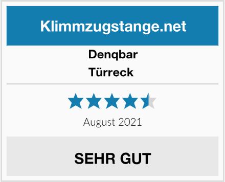 Denqbar Türreck  Test